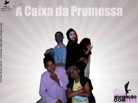 A CAIXA DA PROMESSA - Teatro Cristão