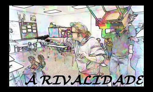 A RIVALIDADE - Dentro da escola armas e confusão