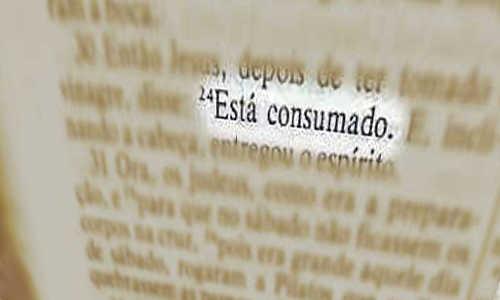 ESTÁ CONSUMADO! Texto bíblico