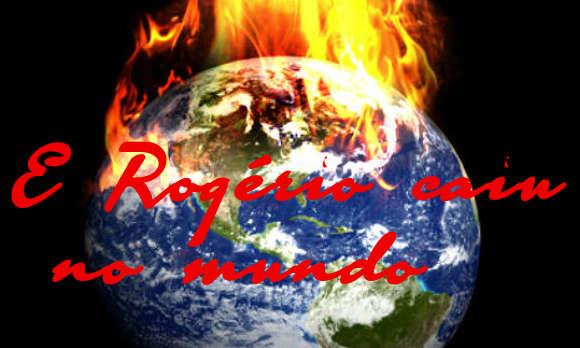 Mundo pegando fogo