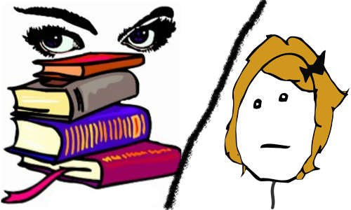 Mulher estudiosa x mulhet tola