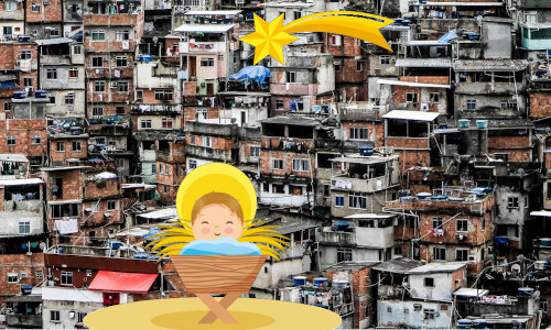 Jesus na manjedoura, na favela - NATAL NA FAVELA
