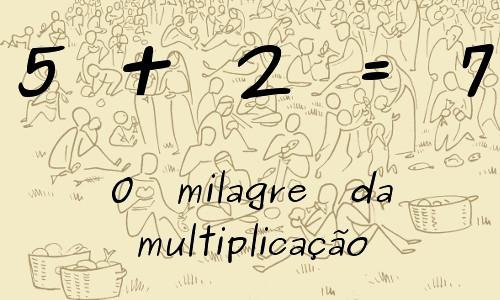 5+2=7 O Milagre da multiplicação - Teatro Cristão
