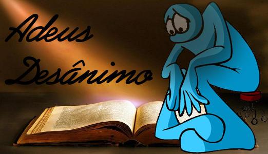 ADEUS DESÂNIMO - Desanimado sobre a Bíblia
