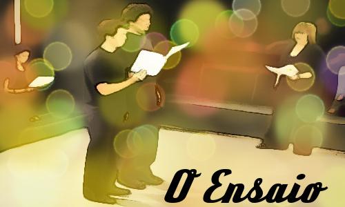 O Ensaio