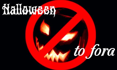 HALLOWEEN – TÔ FORA! escrito sobre uma abóbora com uma vela dentro e o símbolo de proibido