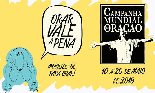 CAMPANHA MUNDIAL DE ORAÇÃO
